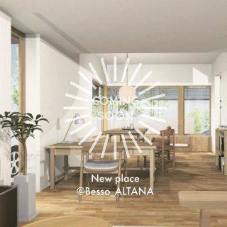 ︎ New place! @besso_altana 住まいと暮らし・・ロングライフをデザインしよう! comingsoon