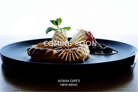 アルタナカフェ 新メニュー comingsoon!…