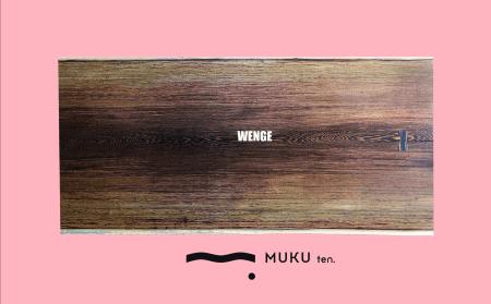 ウェンジ | MUKUten.店内展示販売中